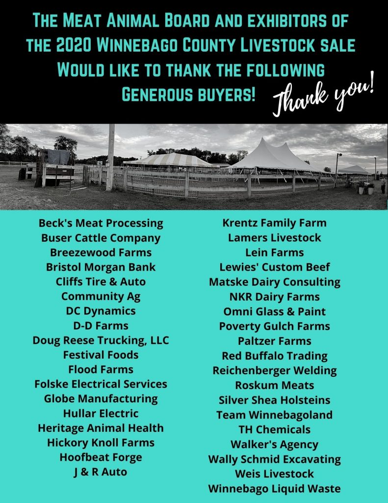 The Meat Animal Board and Exhibitors of the 2020 Winnebago County Livestock Sale would like to thank the following generous buyers!